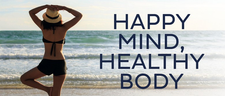 'Happy Mind, Healthy Body'
