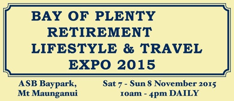Bay of Plenty Retirement Lifestyle & Travel Expo 2015