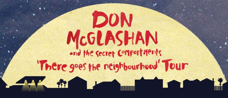 Don McGlashan - There Goes The Neighbourhood