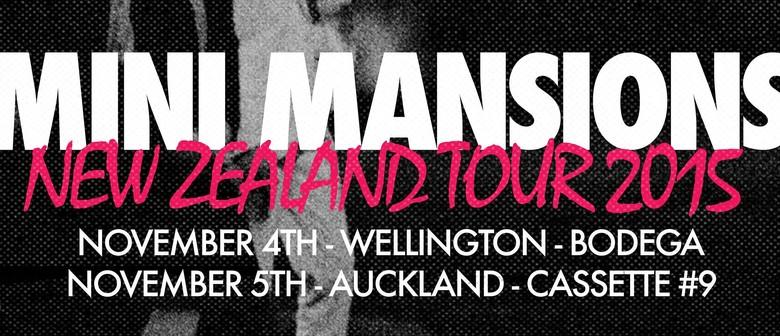 Mini Mansions NZ Tour
