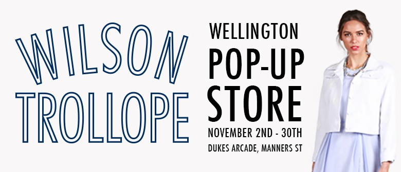 Wilson Trollope Pop-up Shop