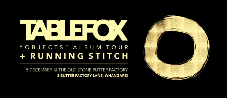Tablefox 'Objects' Album Tour