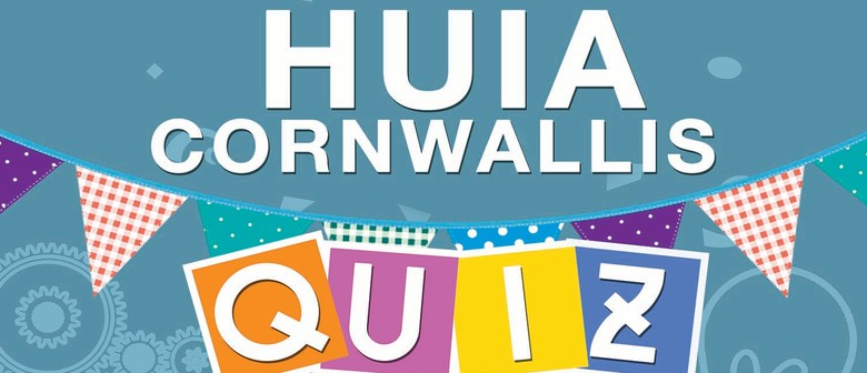 Huia Cornwallis Quiz Night Fundraiser