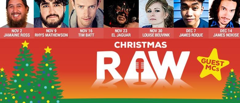 Raw Comedy - Xmas Season
