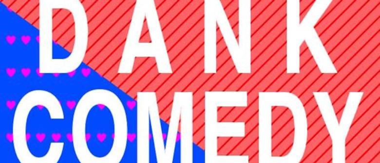 The Dank Comedy Show 5