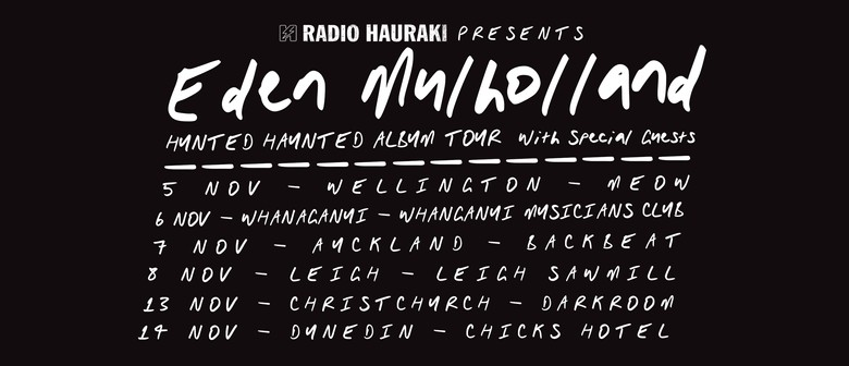 Eden Mulholland - Hunted Haunted Tour