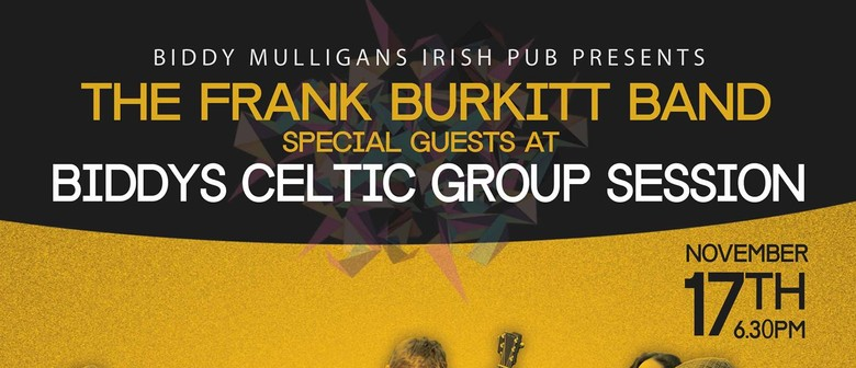 The Frank Burkitt Band - Celtic Group Session Special Guest