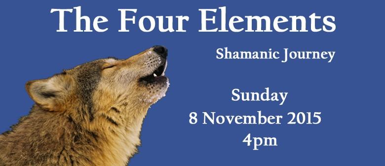 Shamanic Journey - The Four Elements