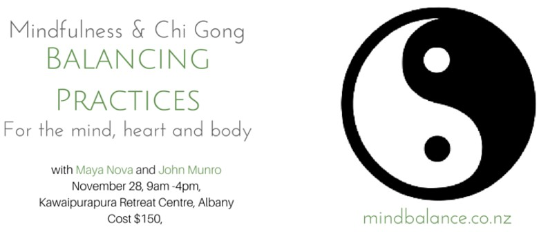 Mindfulness and Chi Gong - Balancing Practices