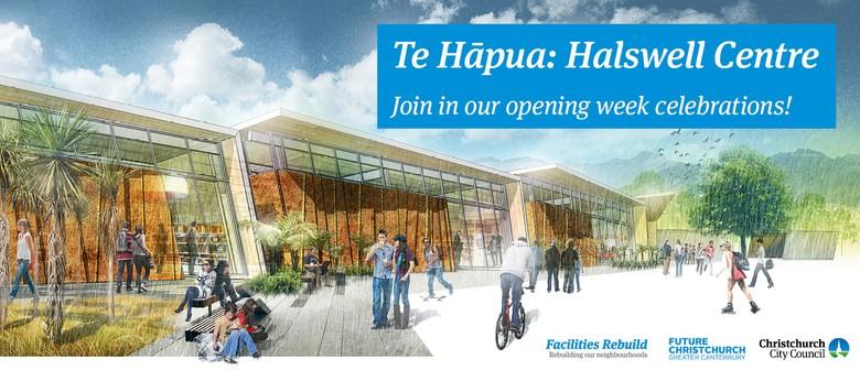 Te Hāpua: Halswell Centre - Opening Week Celebrations