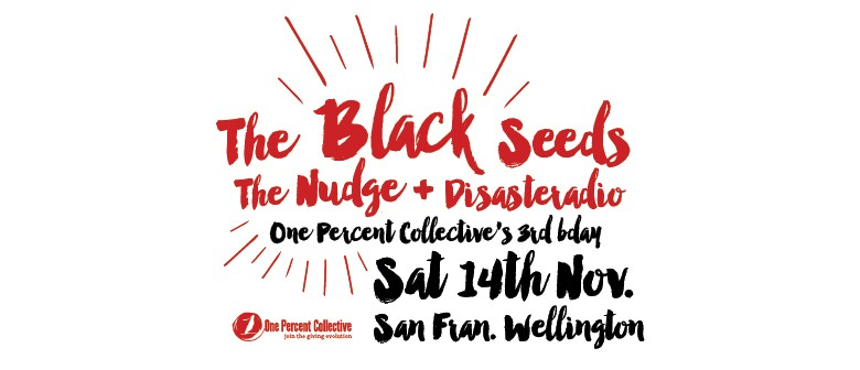 One Percent Collective feat The Black Seeds, The Nudge