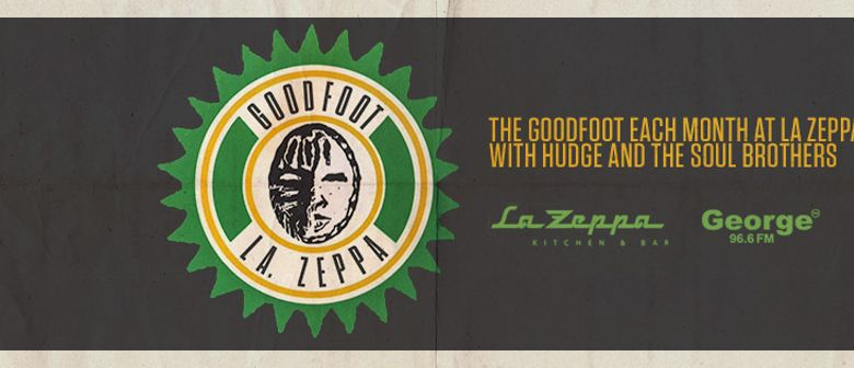 La Zeppa presents The Goodfoot
