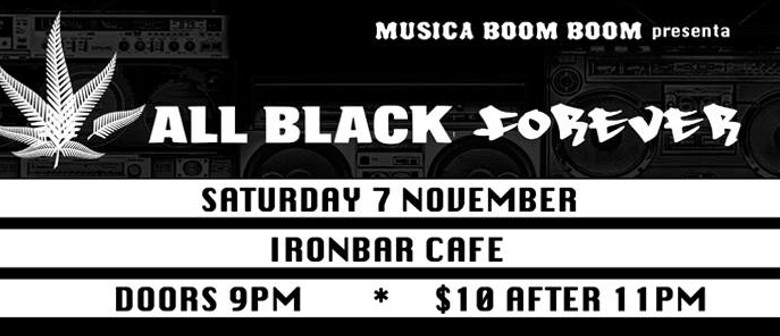 Musica Boom Boom presenta All Black Forever + cross.beat.bat