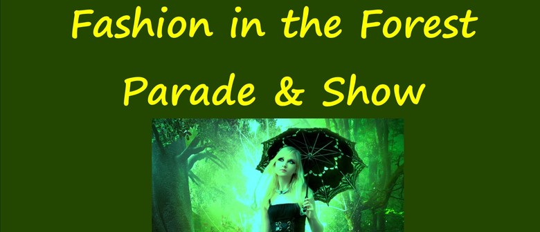 Fashion in the Forest, Parade & Show