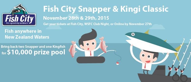 Fish City Snapper & Kingi Classic