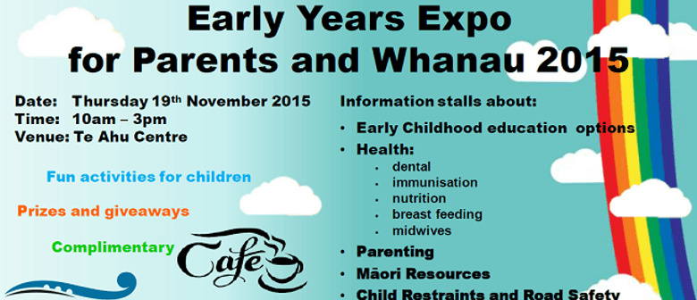 Early Years Expo for Parents and Whanau