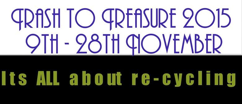 Trash to Treasure Exhibition
