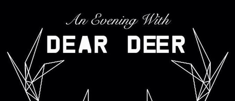 An Evening with Dear Deer