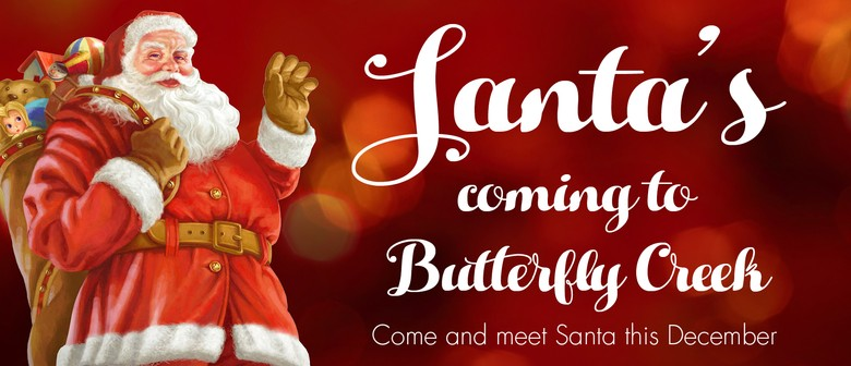 Santa's Coming to Butterfly Creek