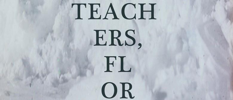 Teachers, Florida + Lake South + Vorn + Echo Beach