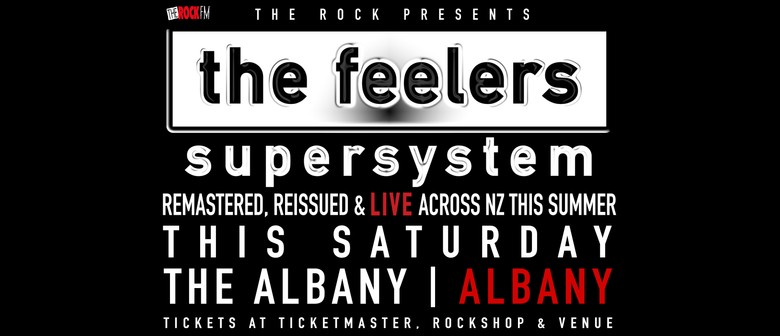 The Feelers - Supersystem - This Saturday
