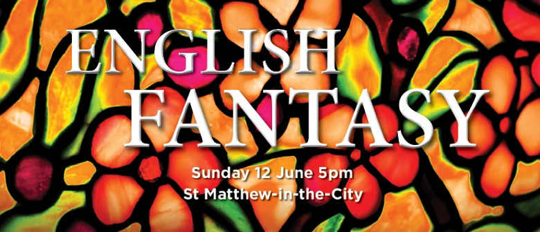 Auckland Choral: English Fantasy