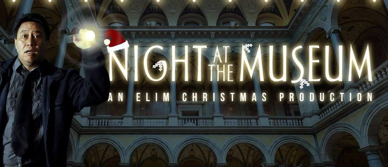 Night at the Museum, an Elim Christmas Production