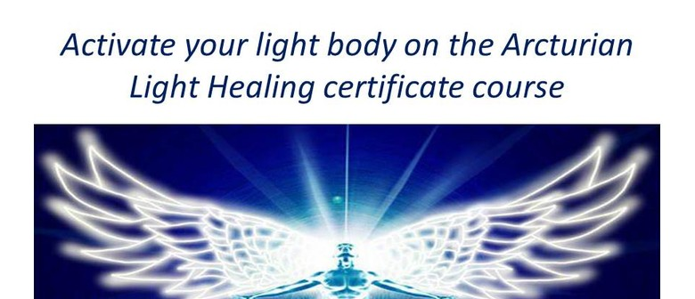 Arcturian light healing certificate course christchurch eventfinda arcturian light healing certificate course yadclub Image collections