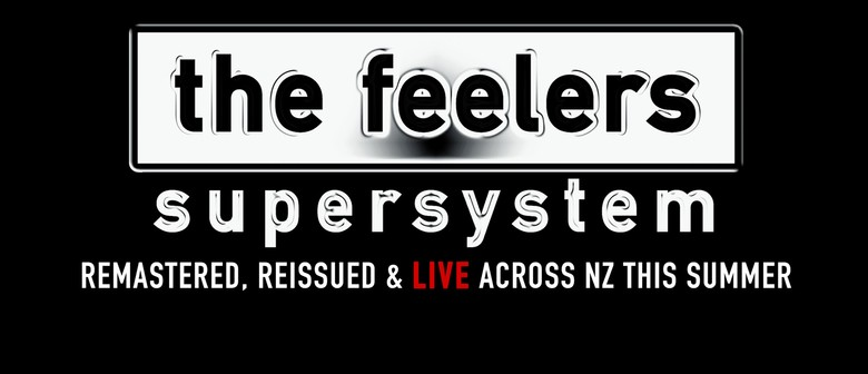 The Feelers - Supersystem This Friday