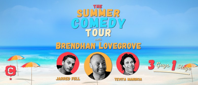 Summer Comedy Tour:  3 Guys 1 stage with Brendhan Lovegrove: CANCELLED