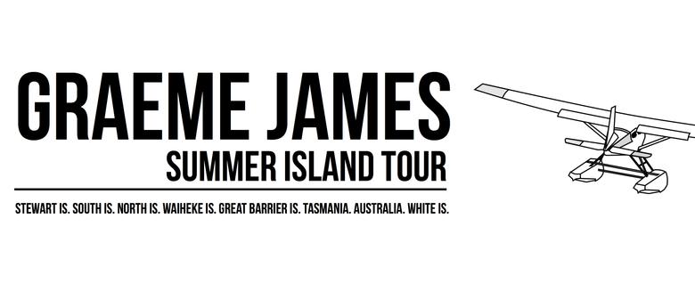 Graeme James Summer Island Tour