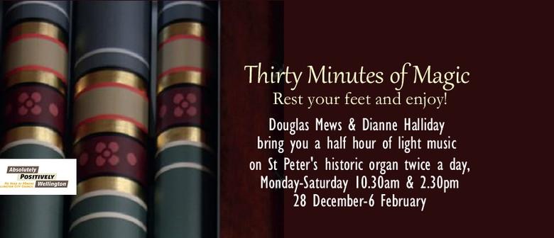 Thirty Minutes of Magic
