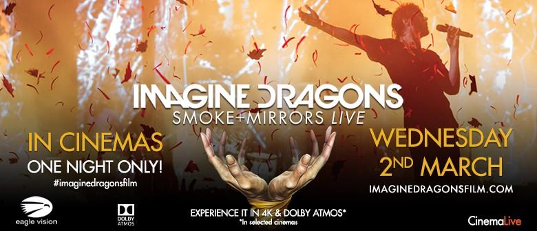 Imagine Dragons 'Smoke + Mirrors Live' in cinemas