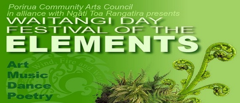 Waitangi Day: Festival of the Elements