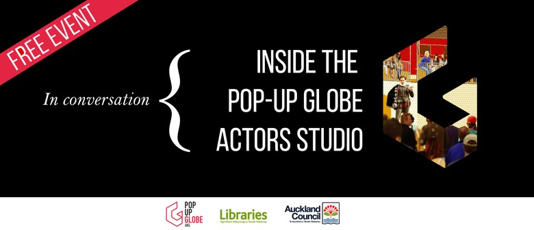 In Conversation: Inside the Pop-up Globe Actors Studio