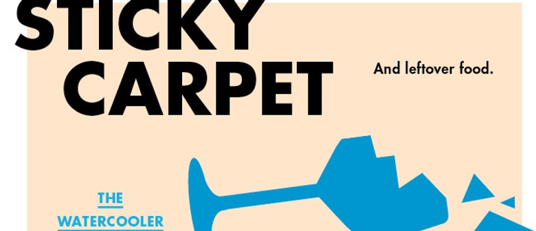 The Watercooler: Sticky Carpet