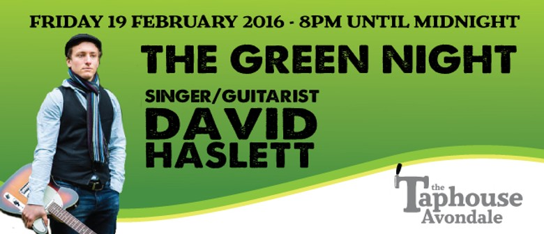 The Green Night with David Haslett