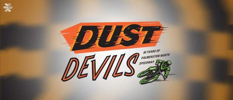 Dust Devils - 85 Years of Palmerston North Speedway