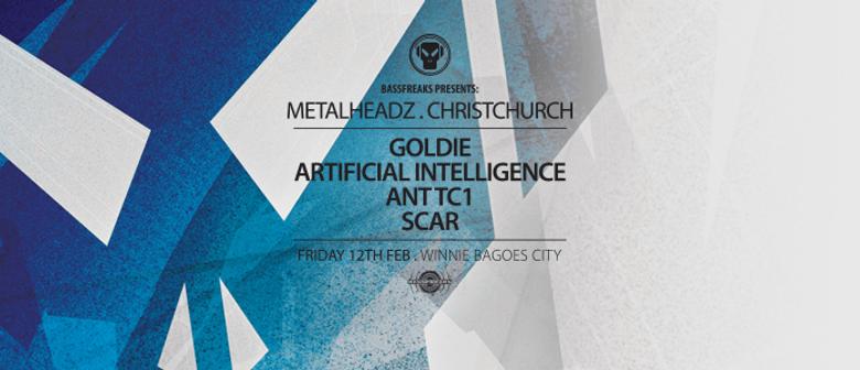 Metalheadz Christchurch feat Goldie & More