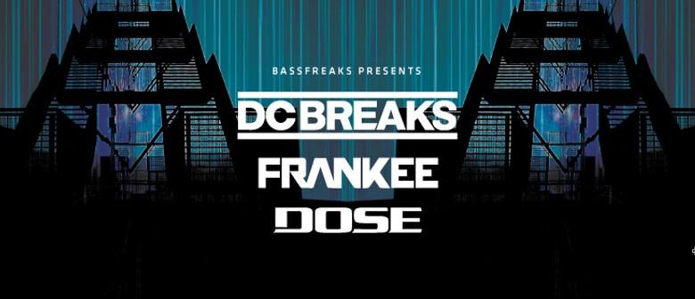 Bassfreaks Presents DC Breaks Frankee & Dose