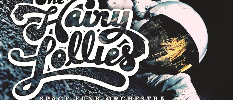 The Hairy Lollies Space Funk Orchestra