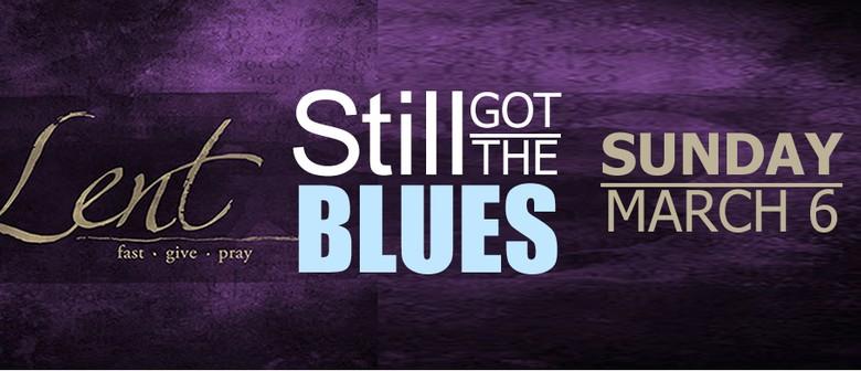 Still Got The Blues: A  Jazz Service for Hard Times
