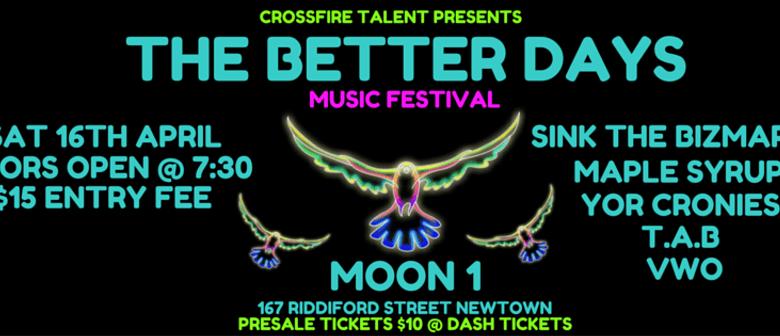 The Better Days Festival