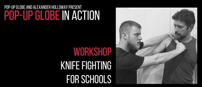 Pop-up Globe In Action: Knife Fighting For Schools: CANCELLED