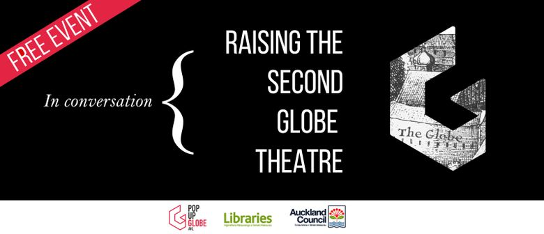 In Conversation: Raising the Second Globe Theatre