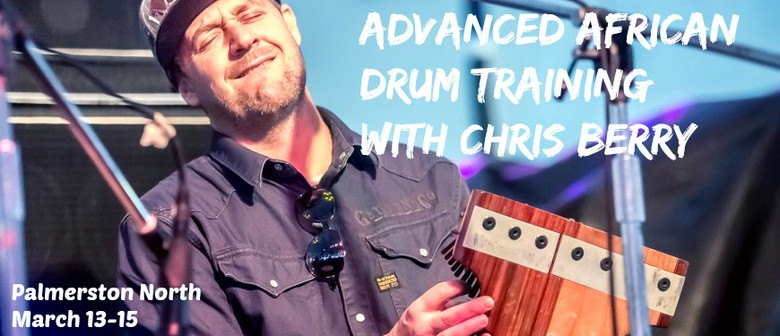 Chris Berry: African Drum Advanced Training