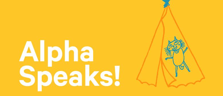 Alpha Speaks