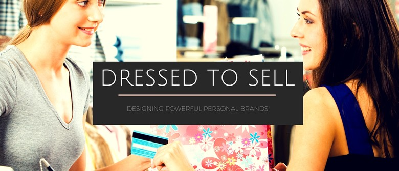 Dressed to Sell - 1 Hour Workshop