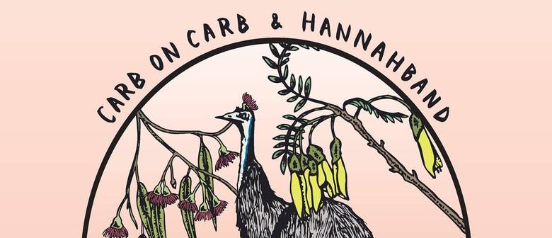 Hannahband (AUS), Carb on Carb, Yukon Era and friends