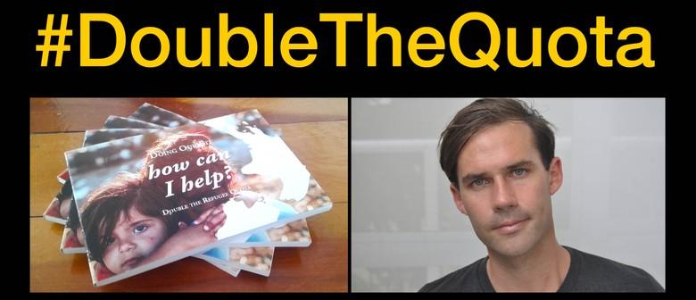 Double the Refugee Quota Talk in Wellington